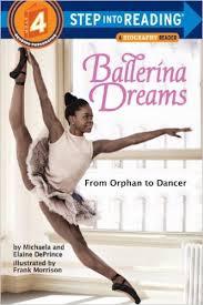 Ballerina Dreaming - Michaela DePrince